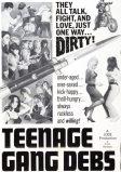 teenage gang debs