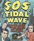 s.o.s. tidal wave